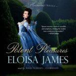 Potent Pleasures, Eloisa James
