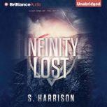 Infinity Lost, S. Harrison
