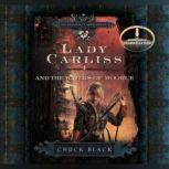 Lady Carliss and the Waters of Moorue, Chuck Black