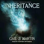 Inheritance, Gail Z. Martin