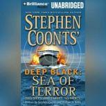 Deep Black: Sea of Terror, Stephen Coonts