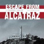 Escape from Alcatraz, J. Campbell Bruce