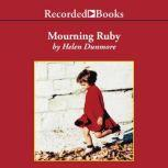 Mourning Ruby, Helen Dunmore
