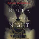 Ruler of the Night, David Morrell