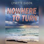 Nowhere to Turn, Lynette Eason