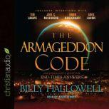 The Armageddon Code One Journalist's Quest for End-Times Answers, Billy Hallowell