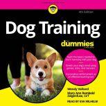 Dog Training For Dummies 4th Edition, Mary Ann Rombold-Zeigenfuse
