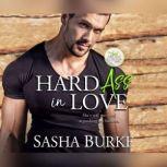 Hard Ass in Love, Sasha Burke
