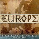 Europe A History, Norman Davies