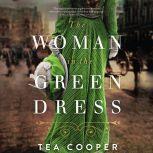 The Woman in the Green Dress, Tea  Cooper
