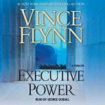 Executive Power, Vince Flynn