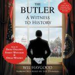The Butler A Witness to History
