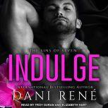 Indulge, Dani Rene