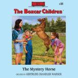 The Mystery Horse, Gertrude Chandler Warner