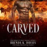 Carved, Brenda K. Davies