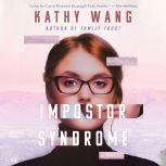 Impostor Syndrome A Novel, Kathy Wang