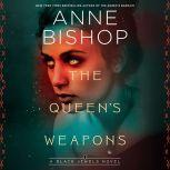 The Queen's Weapons, Anne Bishop