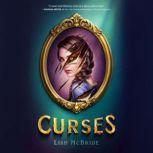 Curses, Lish McBride