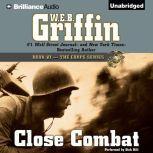 Close Combat, W.E.B. Griffin