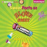Sweet Farts #3 Blown Away, Raymond Bean