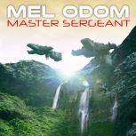 Master Sergeant, Mel Odom