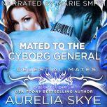 Mated To The Cyborg General, Aurelia Skye