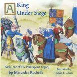 A King Under Siege, Mercedes Rochelle