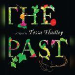 Past, The, Tessa Hadley