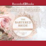 The Bartered Bride, Mary Jo Putney
