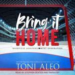 Bring it Home, Toni Aleo