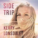 Side Trip, Kerry Lonsdale