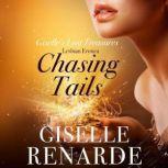 Chasing Tails Lesbian Erotica, Giselle Renarde