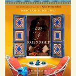 A Cup of Friendship, Deborah Rodriguez