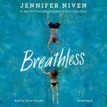 Breathless, Jennifer Niven