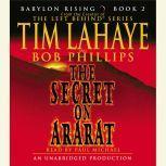 Babylon Rising: The Secret on Ararat, Tim LaHaye