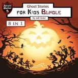 Ghost Stories for Kids Bundle, Jeff Child