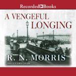 A Vengeful Longing, R.N. Morris