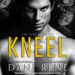 Kneel, Dani Rene