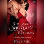 The Duke's Shotgun Wedding, Stacy Reid