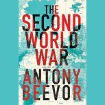 The Second World War, Antony Beevor