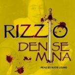 Rizzio, Denise Mina