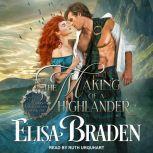 The Making of a Highlander, Elisa Braden