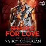Shared for Love The Kagan Wolves, Nancy Corrigan