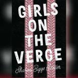 Girls on the Verge, Sharon Biggs Waller