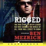 Rigged, Ben Mezrich