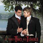 It Takes Two to Tumble Seducing the Sedgwicks, Cat Sebastian