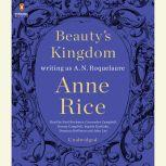 Beauty's Kingdom, A. N. Roquelaure