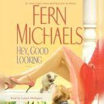 Hey, Good Looking, Fern Michaels