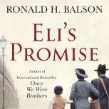 Eli's Promise A Novel, Ronald H. Balson