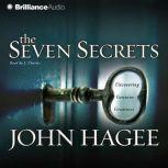 The Seven Secrets Uncovering Genuine Greatness, John Hagee